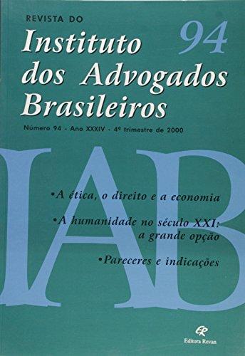 Revista Do Iab - N. 94 - Instituto Dos Advogados Brasileiros - A Etica, livro de Vários Autores