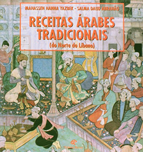 Receitas Árabes Tradicionais, livro de Mahassen Hanna Yazbek