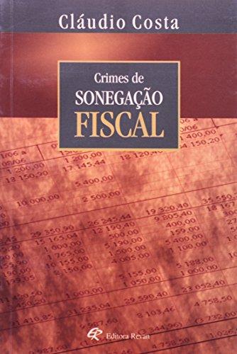 Crimes De Sonegaçao Fiscal, livro de Claudio Costa