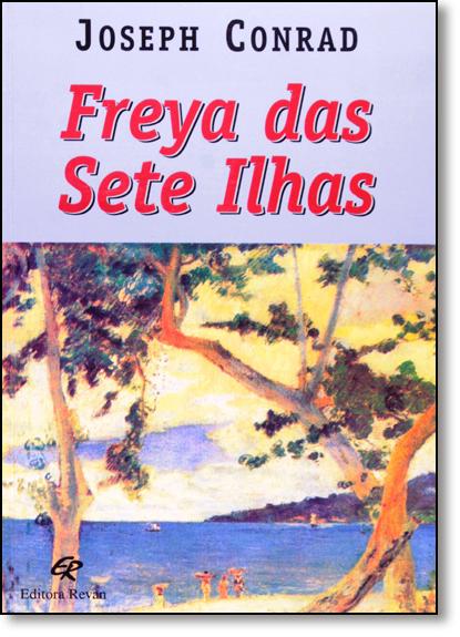 Freya das Sete Ilhas, livro de Joseph Conrad