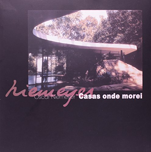 Casas Onde Morei, livro de Oscar Niemeyer