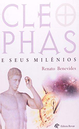 Cleophas E Seus Milenios, livro de Renato Benevides