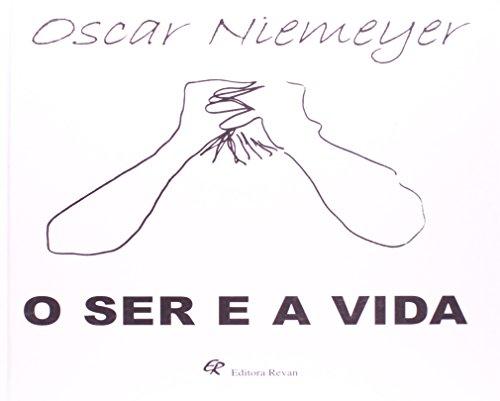 O Ser E A Vida, livro de Oscar Niemeyer