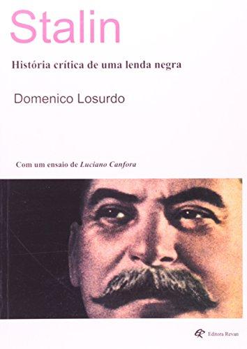 Stalin - Historia Critica De Uma Lenda Negra, livro de Domenico Losurdo