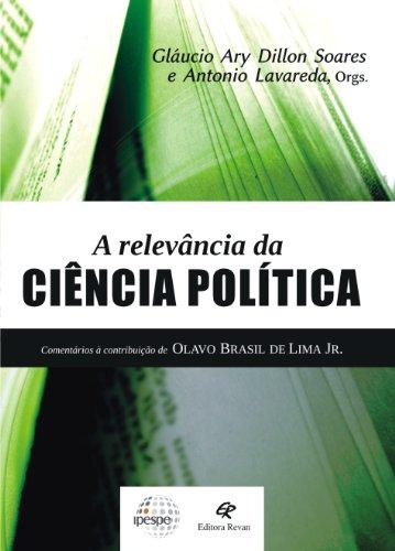 Relevancia Da Ciencia Politica, A, livro de Glaucio Ary Dillon Soares