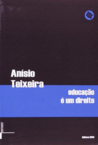 Educação é um direito, livro de Anísio Teixeira