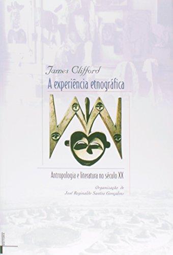 A Experiência Etnográfica, livro de James Clifford