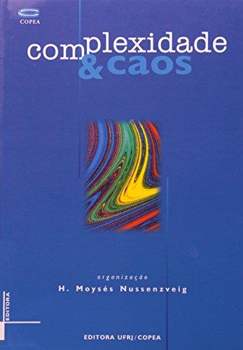 Complexidade e caos, livro de H. Moysés Nussenzveig