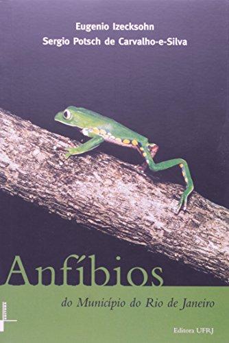 Anfíbios do Município do Rio de Janeiro, livro de Sergio Potsch de Carvalho-e-Silva, Eugenio Izecksohn