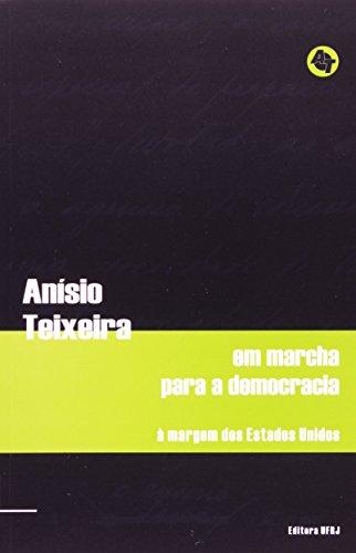 Em marcha para a democracia, livro de Anísio Teixeira