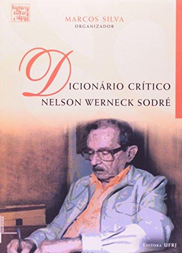Dicionário crítico Nelson Werneck Sodré, livro de Marcos Silva