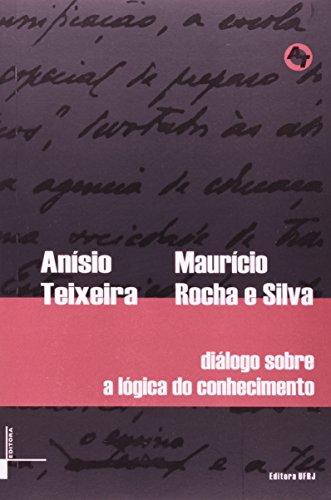 Diálogo sobre a lógica do conhecimento, livro de Anísio Teixeira, Maurício Rocha e Silva