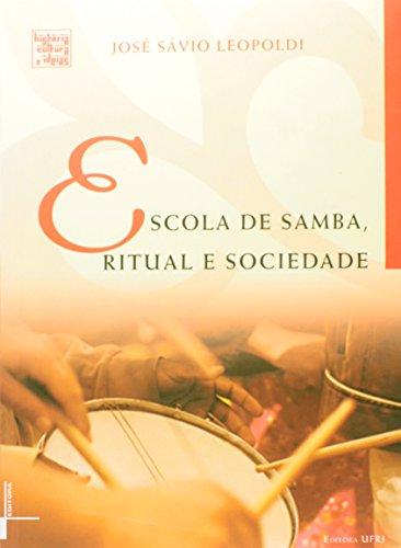 Escola de samba, ritual e sociedade, livro de José Sávio Leopoldi