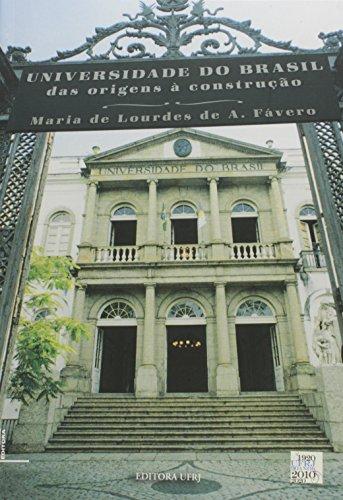 Universidade do Brasil: Das Origens À Construção, livro de Maria de Lourdes de Albuquerque Fávero