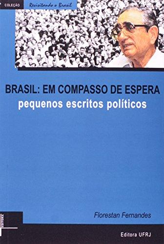 Brasil em compasso de espera: pequenos escritos políticos, livro de Florestan Fernandes