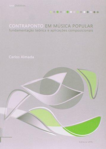 Contraponto em música popular: fundamentação teórica e aplicações composicionais, livro de Carlos Almada