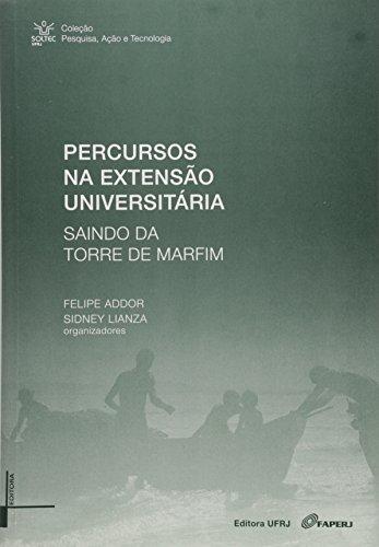 Percursos na extensão universitária: saindo da torre de marfim, livro de Felipe Addor, Sidney Lianza