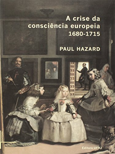 Crise da consciência europeia 1680-1715, A, livro de Paul Hazard