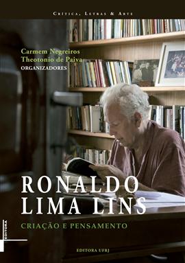 Ronaldo Lima Lins: criação e pensamento, livro de Theotonio de Paiva, Carmen Lúcia Negreiro de Figueiredo