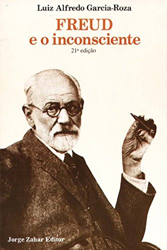 Freud E O Inconsciente, livro de Luiz Alfredo Garcia-Roza