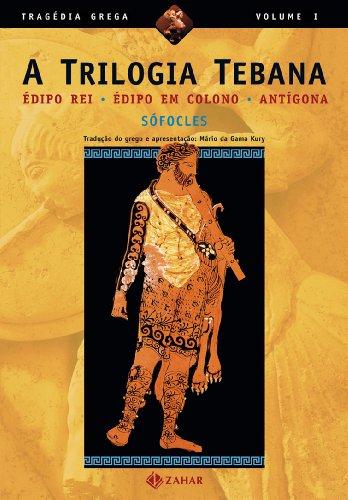 A Trilogia Tebana. Coleção Tragédia Grega, livro de Sófocles