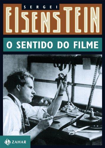 O Sentido Do Filme, livro de Sergei Eisenstein