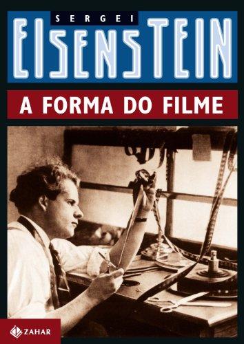 A Forma do Filme, livro de Sergei Eisenstein