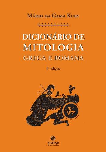 Dicionário de Mitologia - Grega e romana, livro de Mário da Gama Kury