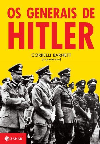 Os generais de Hitler, livro de Correlli Barnett