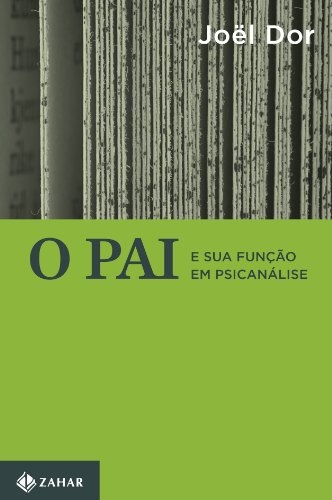 O Pai e sua Função em Psicanálise, livro de Joël Dor