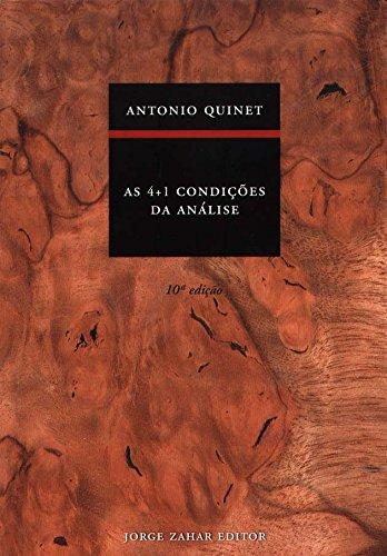 As 4+1 Condições Da Análise, livro de Antonio Quinet