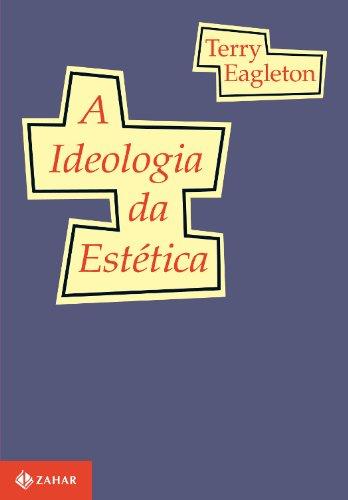 A Ideologia da Estética, livro de Terry Eagleton