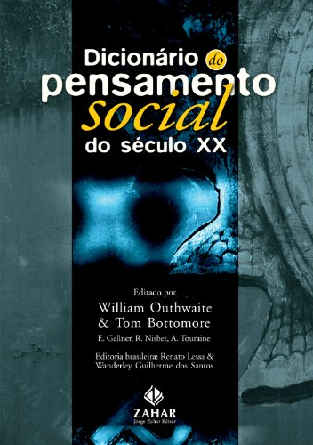 Dicionário do pensamento social do século XX, livro de William Outhwaite & Tom Bottomore