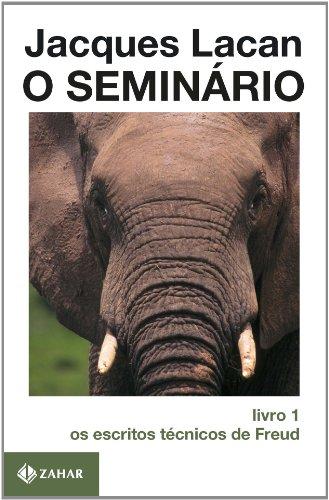 O Seminário, livro 1 - Os Escritos Técnicos De Freud, livro de Jacques Lacan