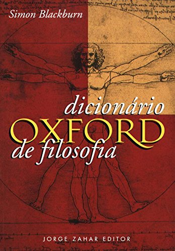Dicionário Oxford De Filosofia, livro de Simon Blackburn