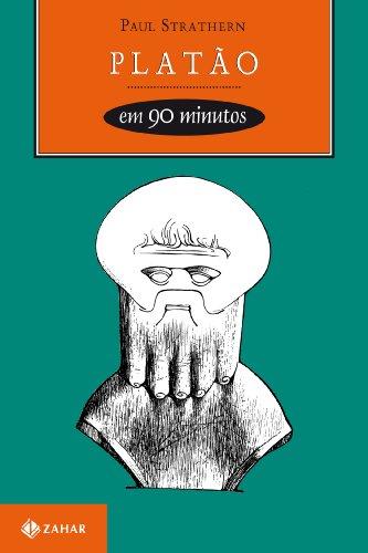 Platão em 90 Minutos - (428-348 a.C.), livro de Paul Strathern