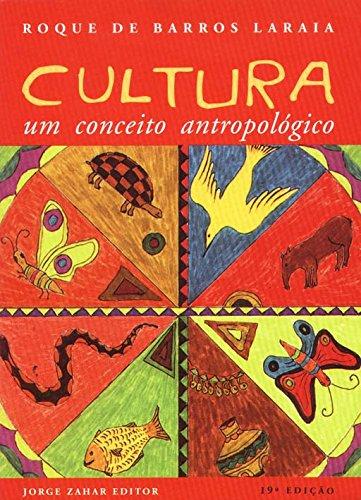 Cultura - Um Conceito Antropológico, livro de Roque de Barros Laraia