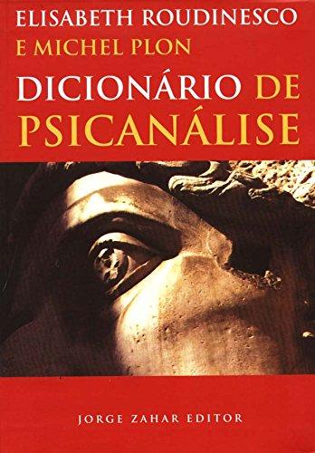 Dicionário De Psicanálise, livro de Elisabeth Roudinesco, Michel Plon
