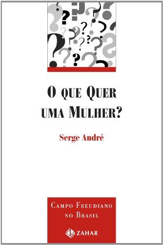 O que Quer uma Mulher?, livro de Serge André