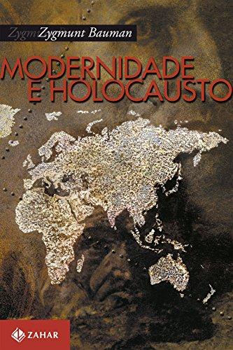 Modernidade E Holocausto, livro de Zygmunt Bauman