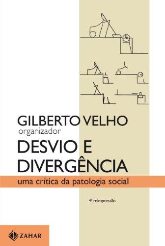 Desvio e divergência, livro de Gilberto Velho
