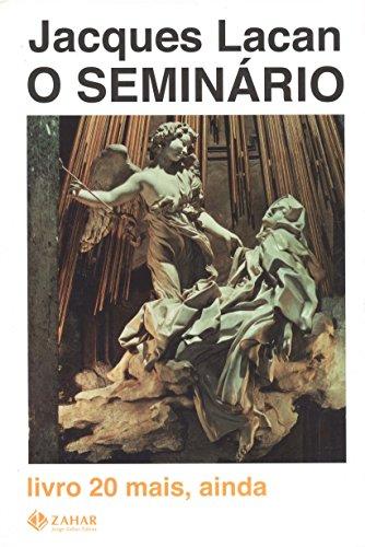 O Seminário, livro 20 - Mais, Ainda, livro de Jacques Lacan