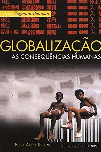 Globalização. As Consequências Humanas, livro de Zygmunt Bauman
