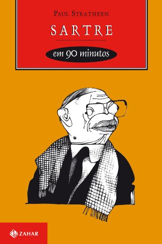 Sartre em 90 Minutos - (1905-1980), livro de Paul Strathern