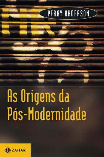 As Origens da Pós-Modernidade, livro de Perry Anderson