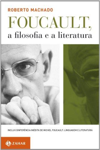 Foucault, a filosofia e a literatura, livro de Roberto Machado