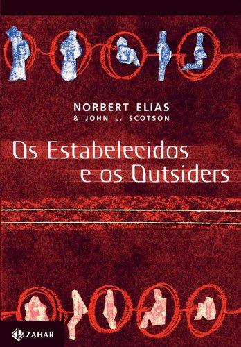 Os Estabelecidos E Os Outsiders, livro de Norbert Elias, John L. Scotson
