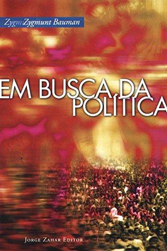 Em Busca Da Política, livro de Zygmunt Bauman