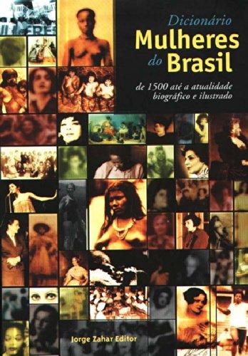 Dicionário Mulheres Do Brasil, livro de Maria Aparecida (Schuma) Schumaher, Erico Teixeira Vital Brazil