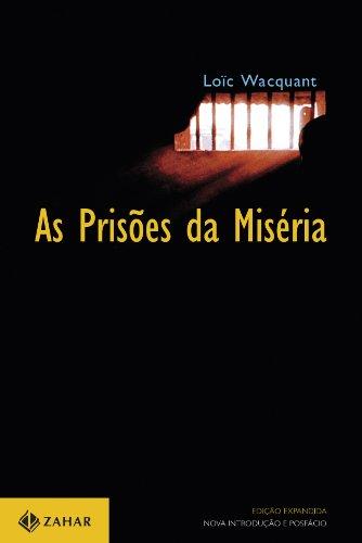 Prisões da Miséria, As, livro de Loïc Wacquant